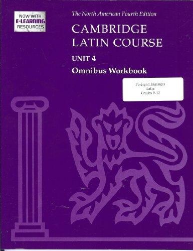 Cambridge Latin Course Unit 4 Omnibus Workbook North American Edition (2009) (North American Cambridge Latin Course) -  North American Cambridge Classics Projec, Paperback