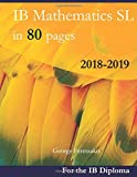 IB Mathematics SL in 80 pages: 2018-2019