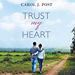 Trust My Heart | Carol J. Post