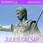 Julius Caesar: Famous People |  iMinds