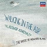 Walking in the Air: Music of Howard Blake