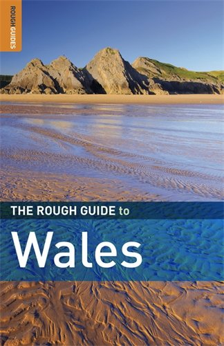 The Rough Guide to Wales 6 (Rough Guide Travel Guides)