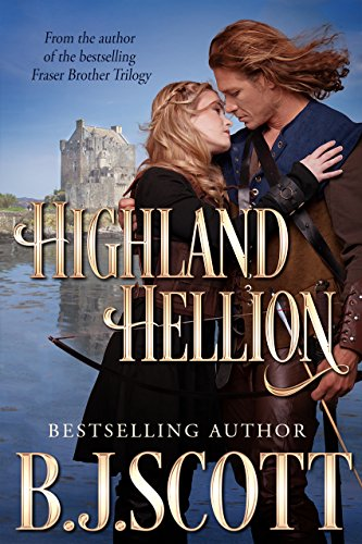 Highland Hellion (Blades of Honor Book 1) (English Edition)