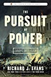 The Pursuit of Power: Europe 1815-1914 (The Penguin History of Europe)