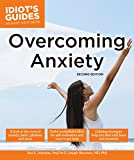 img - for Overcoming Anxiety, Second Edition (Idiot's Guides) book / textbook / text book