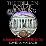 The Trillion Dollar Sure Thing | David Austin Mallach