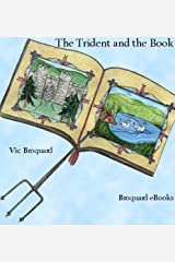 The Trident Series Volume 1 The Trident and the Book Kindle Edition