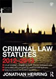 Criminal Law Statutes 2012-2013, Herring, Jonathan, 0415633826