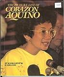 The Picture Life of Corazon Aquino