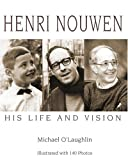 Henri Nouwen, Michael O'Laughlin, 1570758220