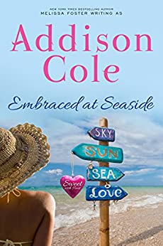 Embraced at Seaside (Sweet with Heat: Seaside Summers) by [Cole, Addison]