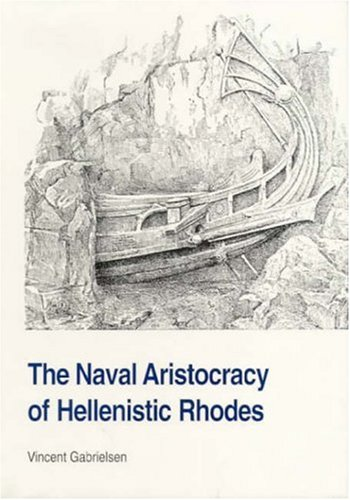 Naval Aristocracy of Hellenistic Rhodes (STUDIES IN HELLENISTIC CIVILIZATION)