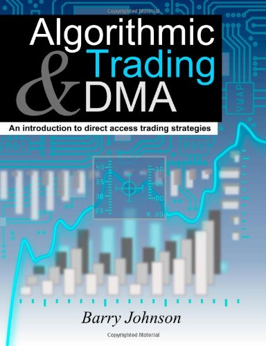 Algorithmic Trading and DMA