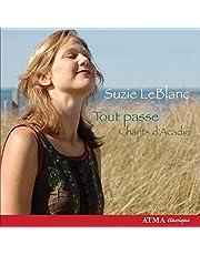 Suzie LeBlanc ~ Tout passe (Chants d'Acadie)