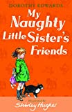 img - for My Naughty Little Sister's Friends book / textbook / text book
