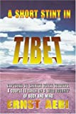 A Short Stint in Tibet, Ernst Aebi, 059534710X
