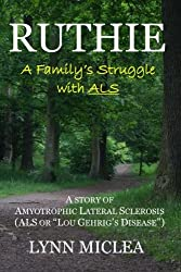 Ruthie: A Family's Struggle with ALS