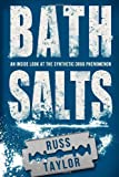 Bath Salts, Russ Taylor, 1469932660