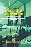 In Pursuit of the Right to Self-Determination, Y. N. Kly, Richard Falk, 0932863329