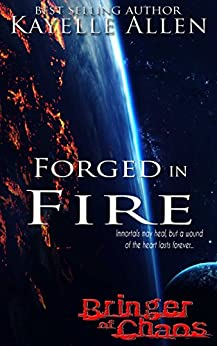 Bringer of Chaos: Forged in Fire (Marooned on a Barren World) by [Allen, Kayelle]