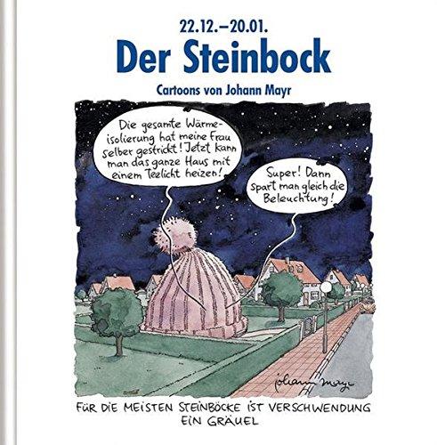 Der Steinbock: Witziges Cartoon-Geschenkbuch. Lustige Satierkreiszeichen.