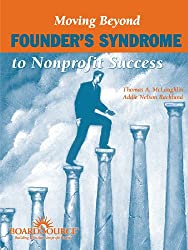 Moving Beyond Founder's Syndrome to Nonprofit Success