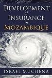 Development of Insurance in Mozambique