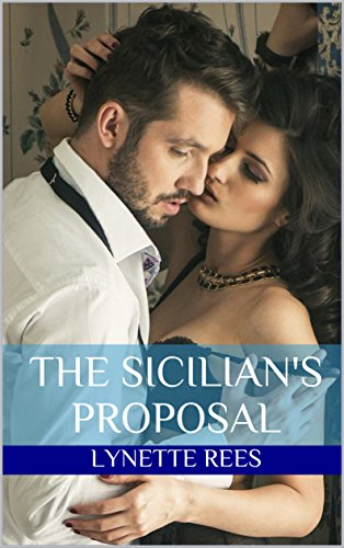 Book: The Sicilian's Proposition by Lynette Rees