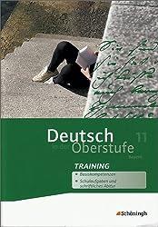 Deutsch in der Oberstufe - Ausgabe Bayern: Arbeitsheft-Training 11. Schuljahr