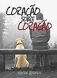 Coração sobre Coração (Portuguese Edition)