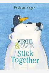 Virgil & Owen Stick Together Hardcover
