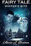 Fairy Tale: Winter's Bite (Volume 1)