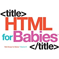 HTML for Babies (Code Babies)