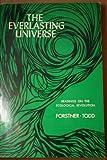 Everlasting Universe : Readings on the Ecological Revolution, lorne forstner, 0669614815
