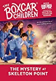 The Mystery at Skeleton Point (The Boxcar Children Mysteries)