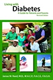 Living with Diabetes, James W. Reed and Agiua Heath, 0984144722