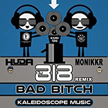 Bad Bitch (DJ 818 Remix)