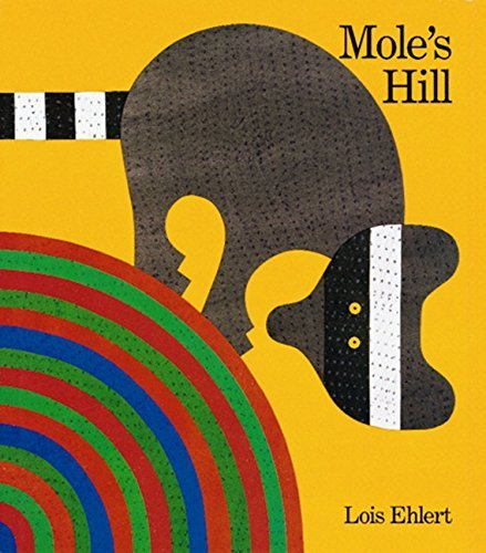 Mole's Hill: A Woodland Tale by Lois Ehlert - Hills Shopping Woodland
