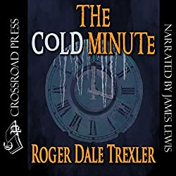 The Cold Minute