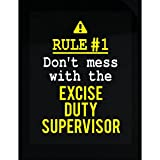 Don't Mess With The Excise Duty Supervisor - Sticker