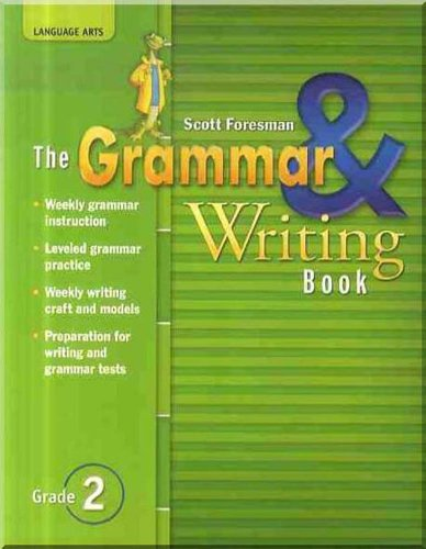 READING 2007 THE GRAMMAR AND WRITING BOOK GRADE 2 (Reading Street)