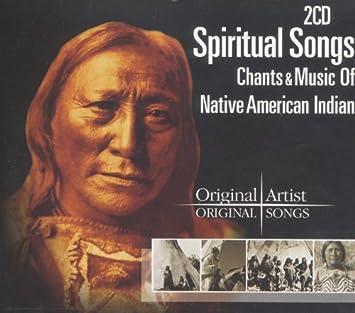 Spiritual Songs-Native American Chants & Music