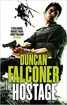 The Hostage: 1 (John Stratton) by Duncan Falconer (2010-10-07)