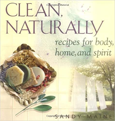 Book Clean Naturally: Recipes for body, home, and spirit