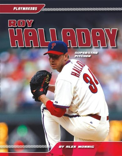 Roy Halladay  Superstar Pitcher  Playmakers