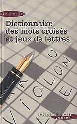 Dictionnaire des mots croisés et jeux de lettres