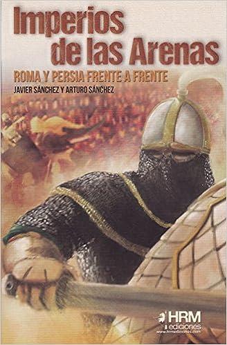 Como Descargar Con Utorrent Imperios De Las Arenas: Persia Y Roma Frente A Frente Kindle Lee Epub