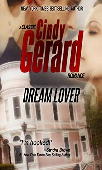 Dream Lover (A Classic Cindy Gerard Romance) by [Gerard, Cindy]