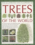 The Illustrated Encyclopedia of Trees of the World, Catherine Cutler and Tony Russell, 0754817113