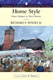 Home Style : House Members in Their Districts (Longman Classics Series)- (Value Pack W/MySearchLab), Fenno and Fenno, Richard F., 0205706231